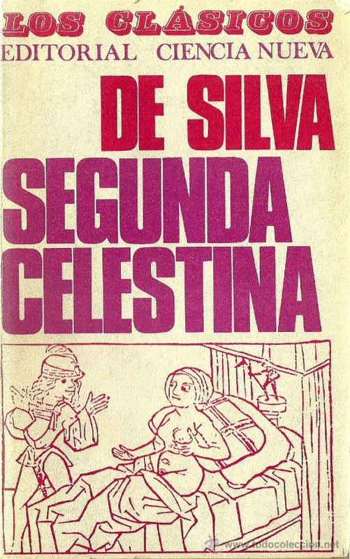 Cover of the Second Comedy of the Celestina, by Silva (1968)