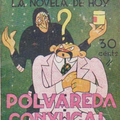 A Couple in Trouble (Polvareda conyugal), cover of the La novela de hoy edition (1929)
