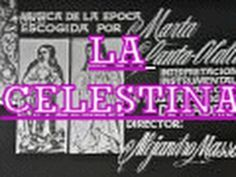 YouTube video of the adaptation of La Celestina by students from Bovalar Secondary School, Castellón de la Plana (2009)