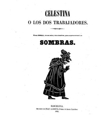 Shadow Puppetry, Celestina or the Two Workers, by Llorens (1865)