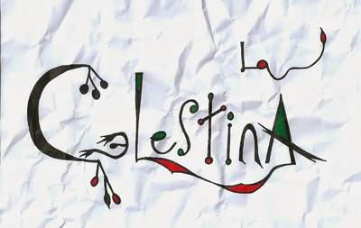 Calligraphic rendering of the words La Celestina, Ceibe (2014)
