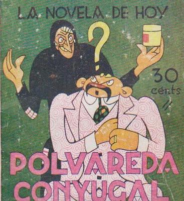A Couple in Trouble (Polvareda conyugal), cover of the La novela de hoy edition (1929)