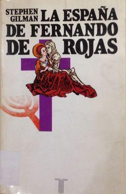 Cove of Gilman´s The Spain of Fernando de Rojas